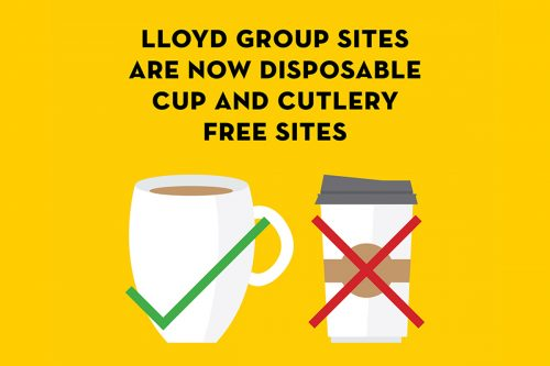 Lloyd Group Sites are now Disposable Cup Free!